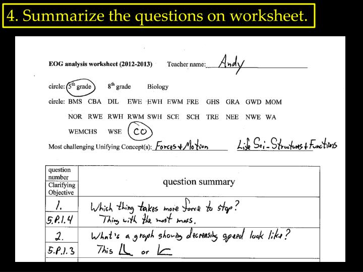 4. Summarize the questions on worksheet