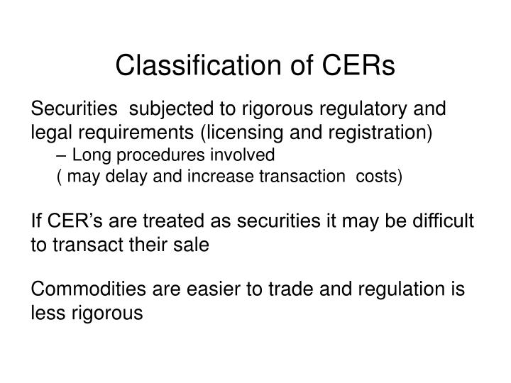 Classification of CERs