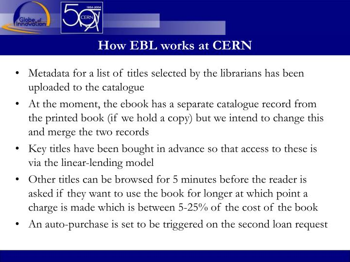 How EBL works at CERN