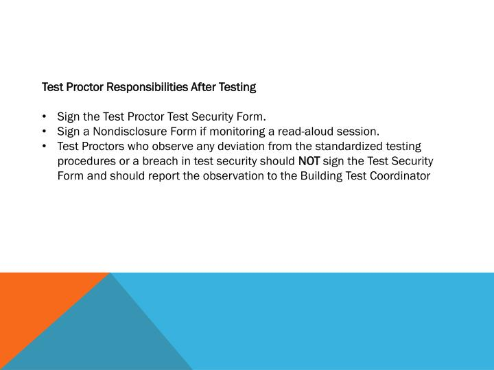 Test Proctor Responsibilities After Testing