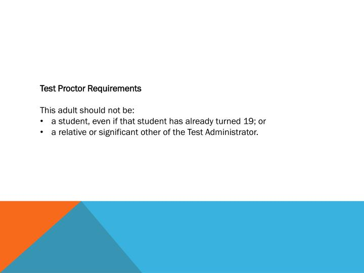 Test Proctor Requirements