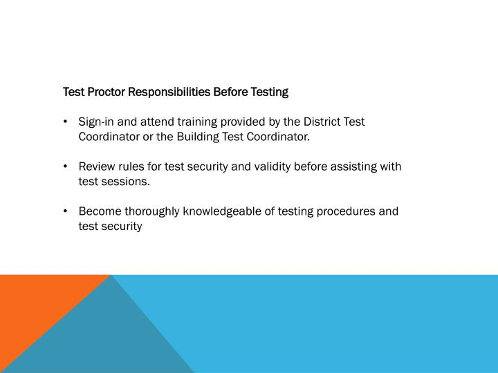 Test Proctor Responsibilities Before Testing