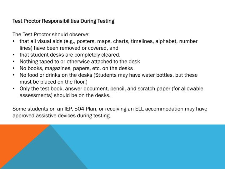 Test Proctor Responsibilities During Testing
