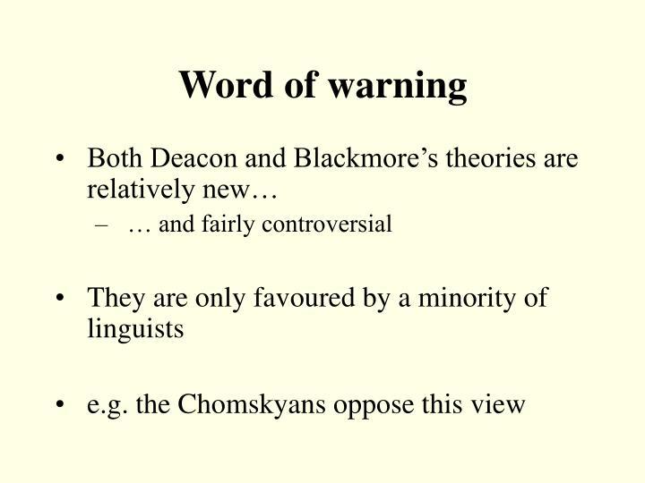 Word of warning