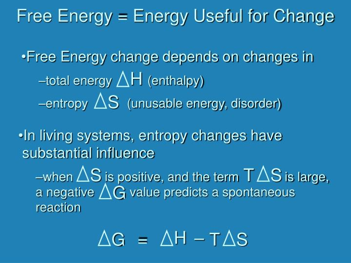 Free Energy change depends on changes in