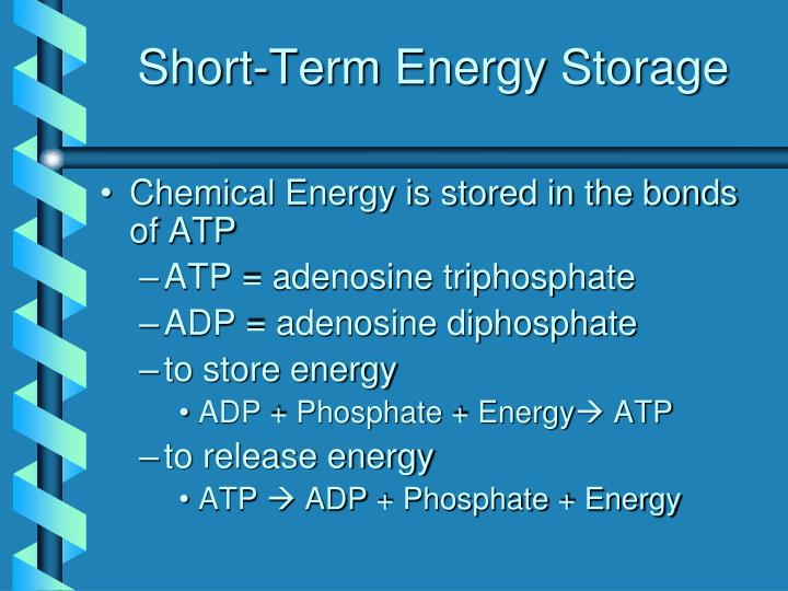 Short-Term Energy Storage