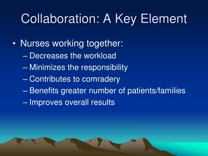 Collaboration: A Key Element