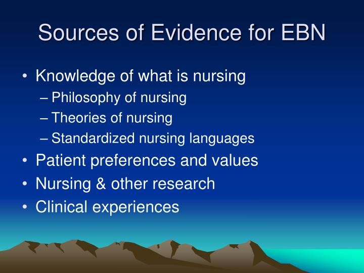 Sources of Evidence for EBN
