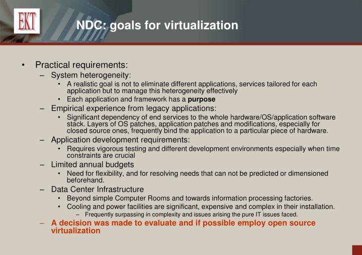 NDC: goals for virtualization