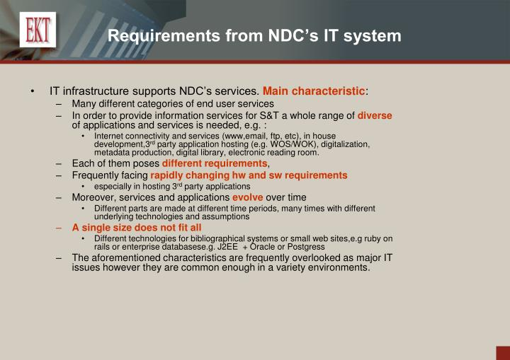 Requirements from NDC's IT system