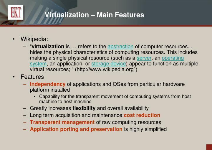 Virtualization – Main Features