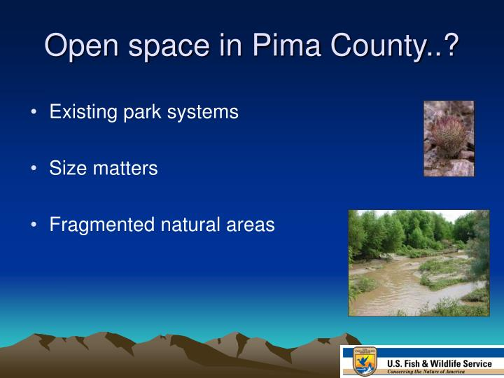 Open space in Pima County..?
