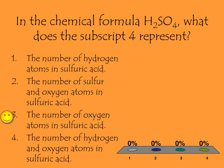 In the chemical formula H