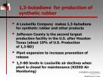 1 3 butadiene for production of synthetic rubber