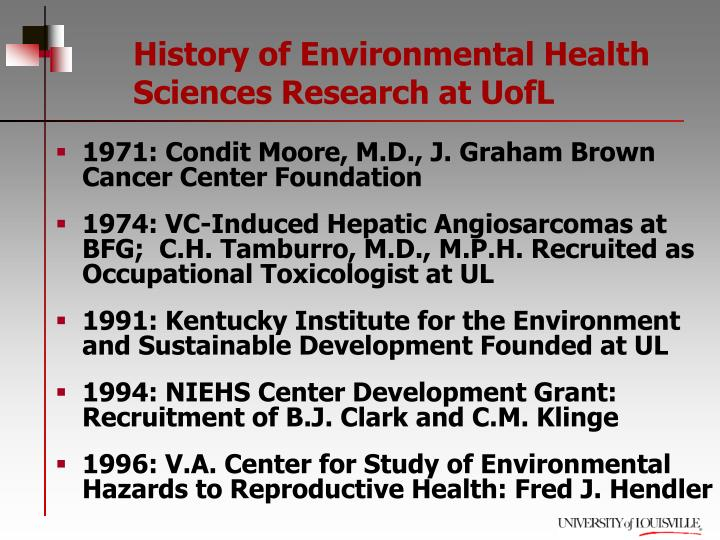 History of Environmental Health Sciences Research at UofL