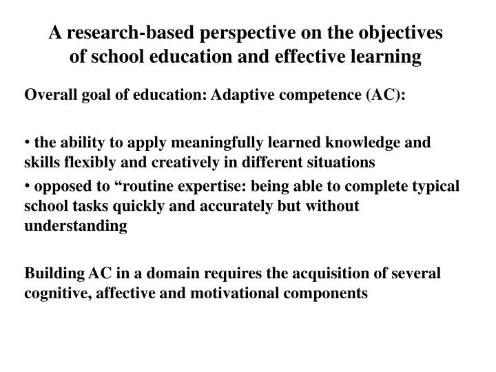 A research-based perspective on the objectives of school education and effective learning