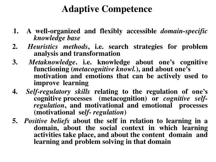 Adaptive Competence