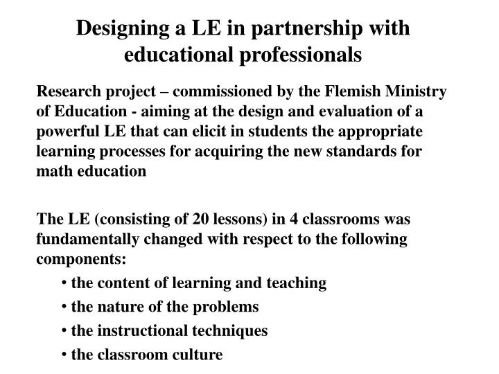 Designing a LE in partnership with educational professionals