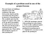 example of a problem used in one of the project lessons