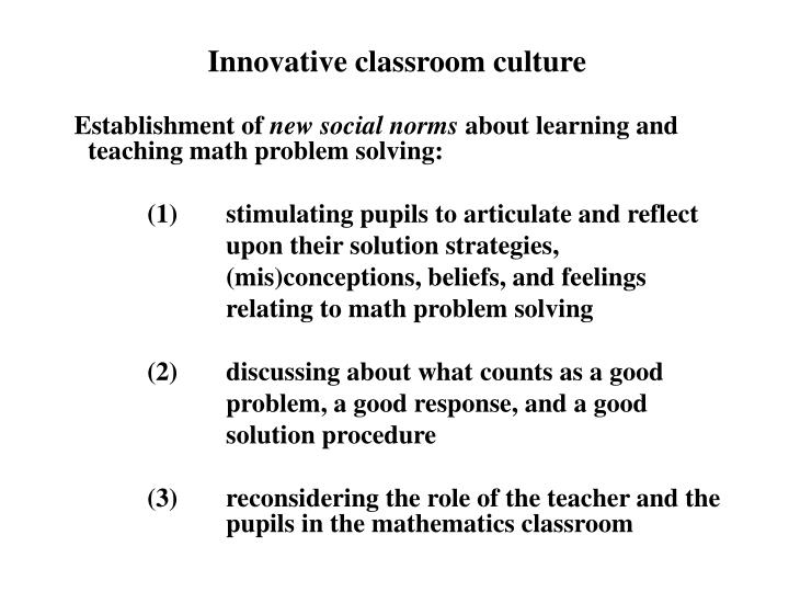 Innovative classroom culture