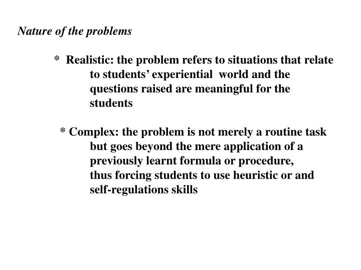 Nature of the problems
