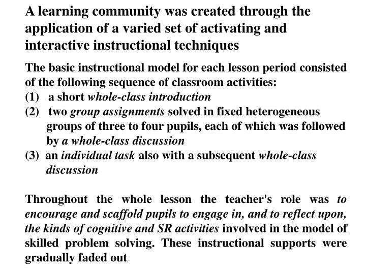 A learning community was created through the application of a v