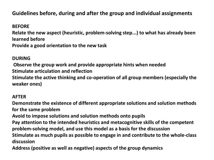 Guidelines before, during and after the group and individual assignments