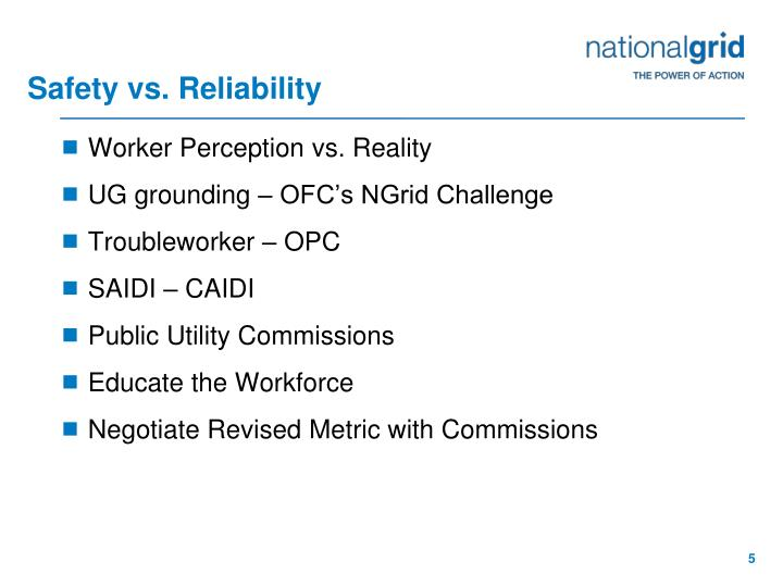 Safety vs. Reliability
