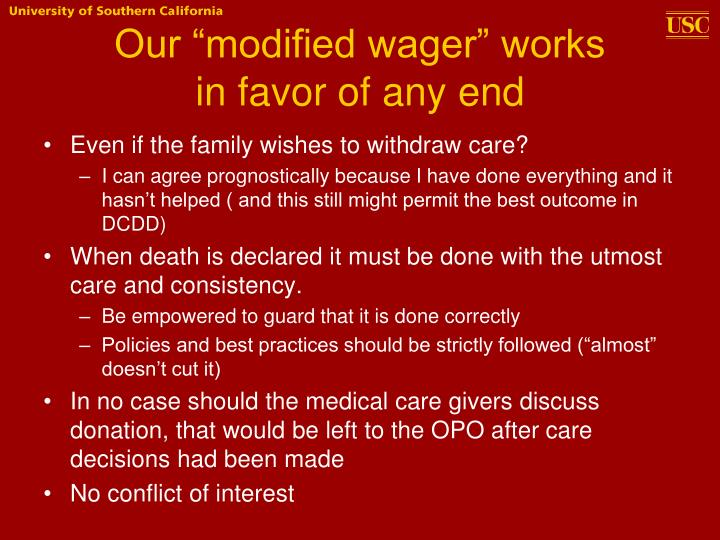 """Our """"modified wager"""" works"""
