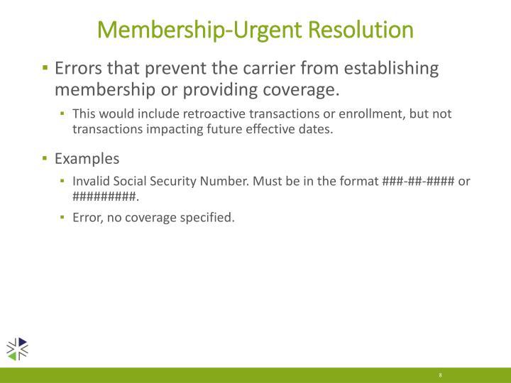 Membership-Urgent Resolution