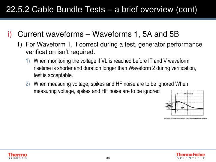 22.5.2 Cable Bundle Tests – a brief overview (cont)