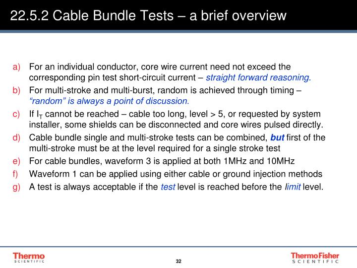 22.5.2 Cable Bundle Tests – a brief overview