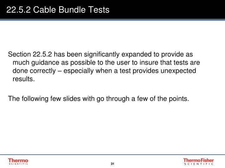 22.5.2 Cable Bundle Tests