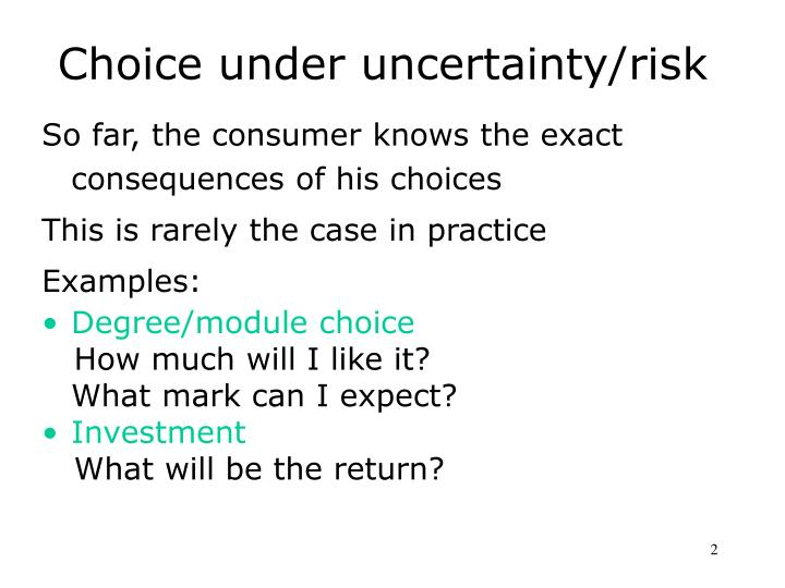 Choice under uncertainty risk