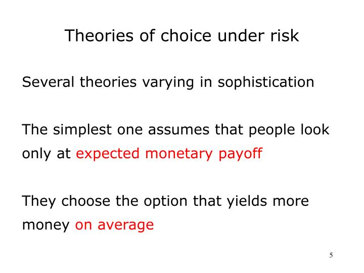 Theories of choice under risk