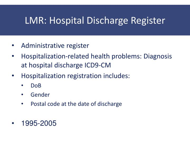 LMR: Hospital Discharge Register