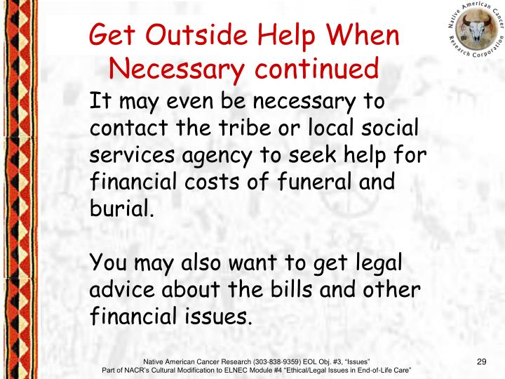 Get Outside Help When Necessary continued