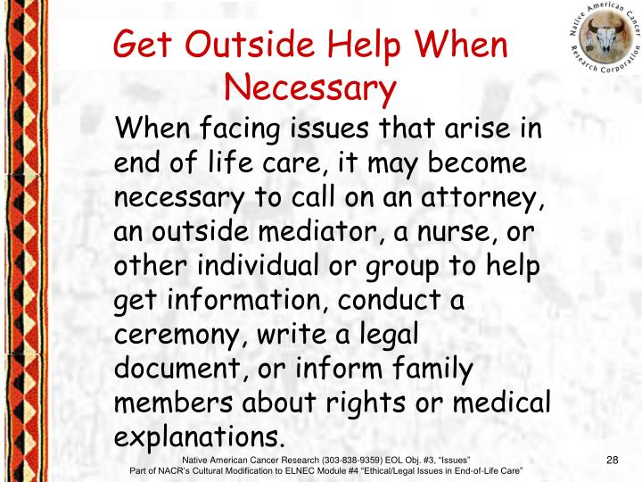 Get Outside Help When Necessary