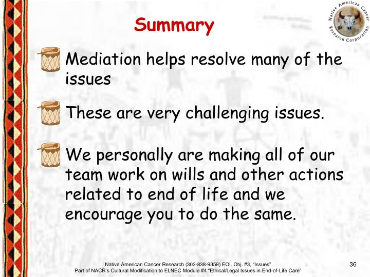 Mediation helps resolve many of the issues
