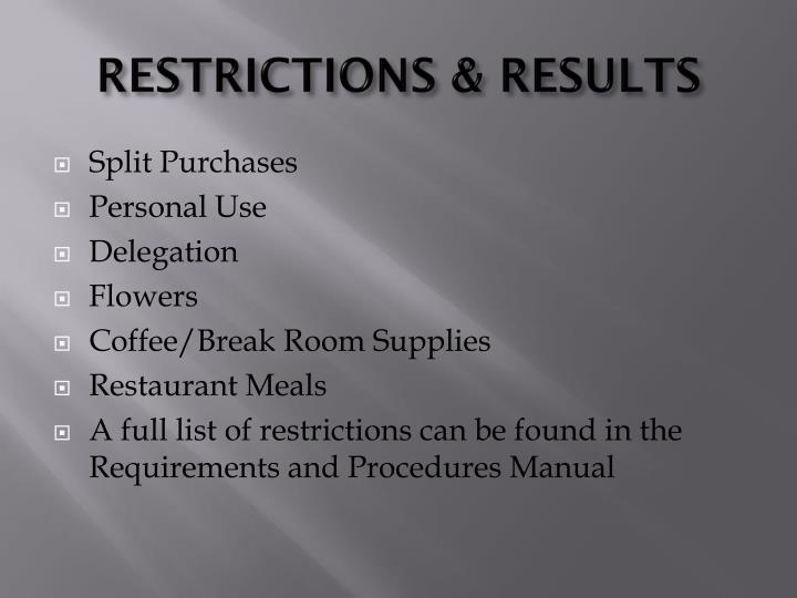 RESTRICTIONS & RESULTS