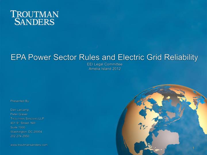 Epa power sector rules and electric grid reliability eei legal committee amelia island 2012