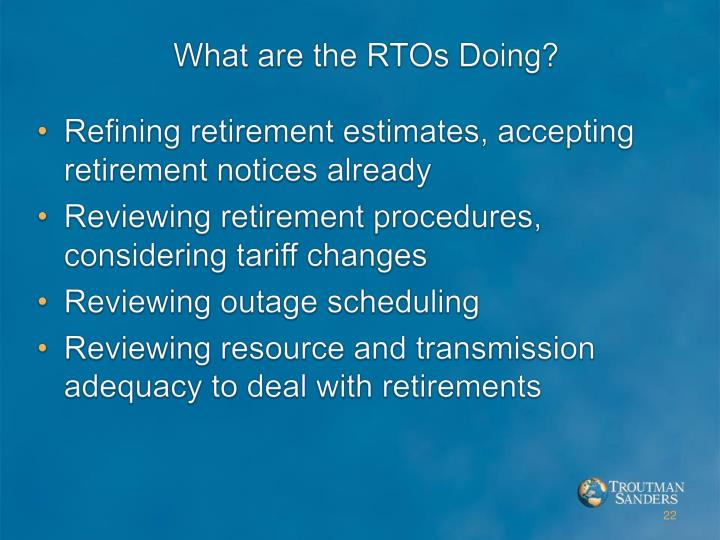What are the RTOs Doing?
