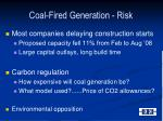 coal fired generation risk