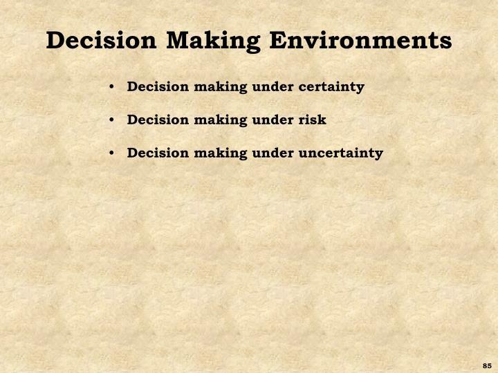 Decision Making Environments