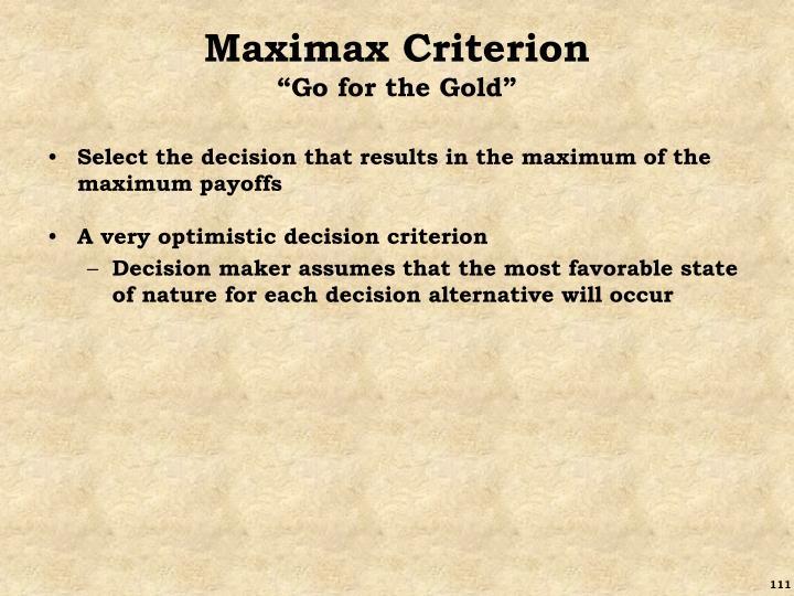 Maximax Criterion