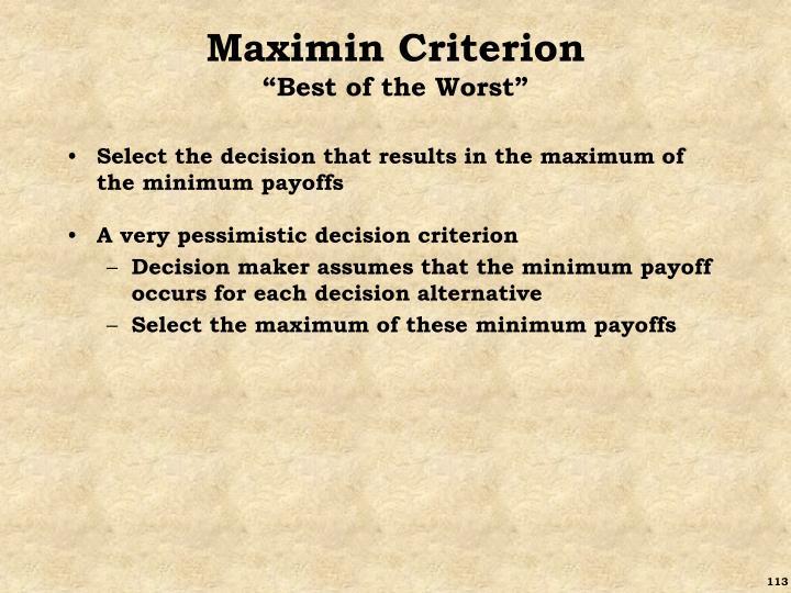Maximin Criterion