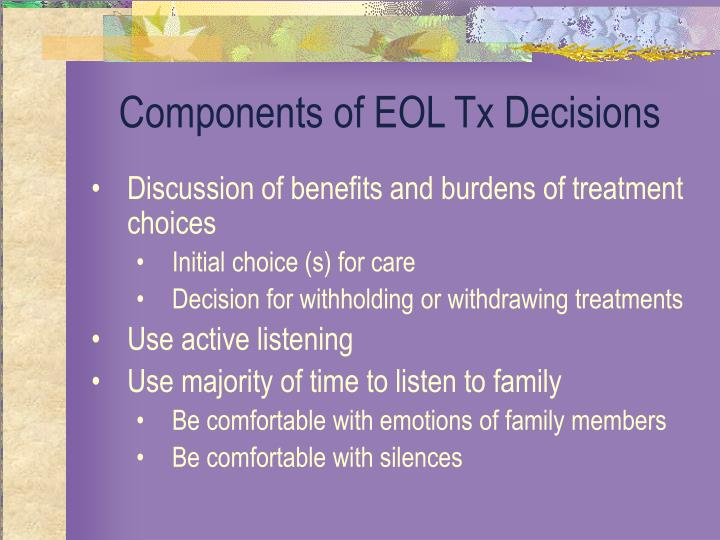 Components of EOL Tx Decisions