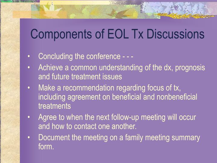 Components of EOL Tx Discussions