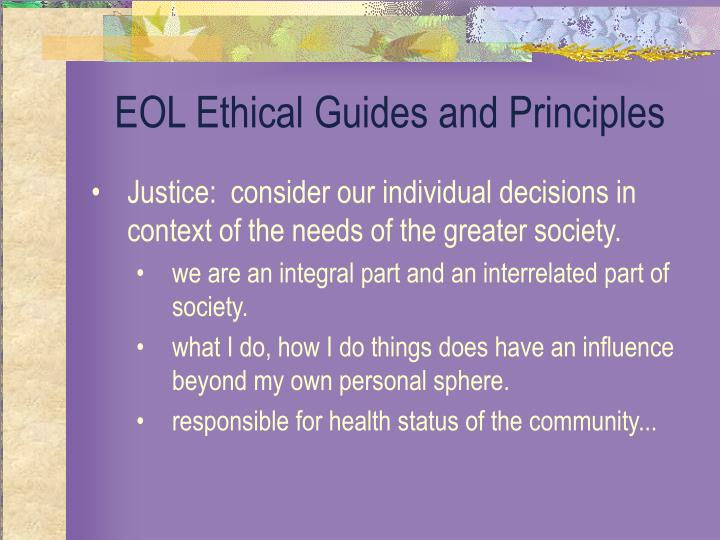 EOL Ethical Guides and Principles
