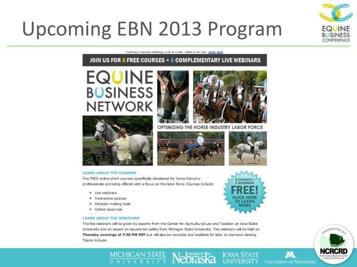Upcoming EBN 2013 Program